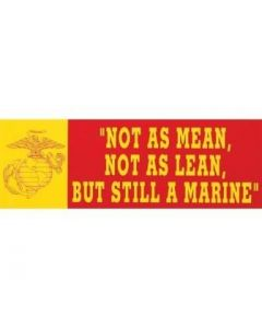 Not as Mean Bumper Sticker